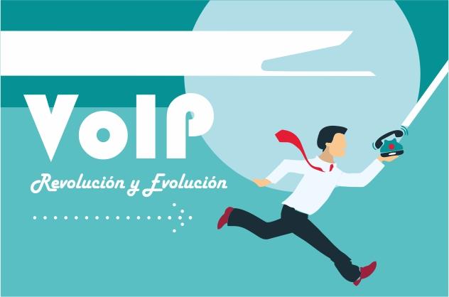 VoIP,Evolución y Revolución